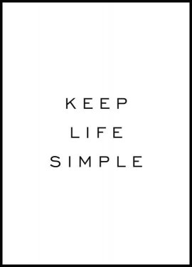 Keep Life Simple Poster